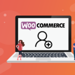 WooCommerce User Registration: Full Customization Guide (2021)