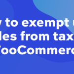 How to exempt user roles from tax in WooCommerce