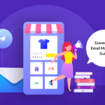 A Step by Step Guide to eCommerce Email Marketing Strategy