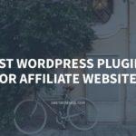 Best WordPress Plugins for Affiliate Websites – GretaThemes