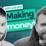 Making Money From WordPress Plugins – WP Café