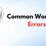 Most Common WordPress Errors and Fixes – PassionWP