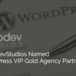 WebDevStudios Named WordPress VIP Gold Agency Partner