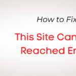 Fixed: This Site Can't Be Reached Error in WordPress