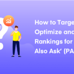 Beginners Guide to Optimize Content for Google' People Also Ask