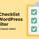 How to Add a Blog Post Checklist to the WordPress Editor