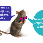 🚀 Released new version 0.8 of the GraphQL API for WordPress!