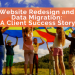 Website Redesign and Data Migration: A Client Success Story