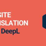 How to Use DeepL to Translate a Website on WordPress – TranslatePress