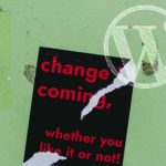 As WordPress Changes, the Pressure to Adapt Rises