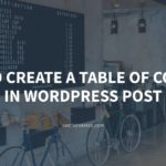 How to Create a Table of Content in WordPress Post