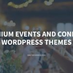 Top 10 Premium Events and Conferences WordPress Themes