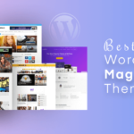 7 Best WordPress Themes for Magazine in 2021