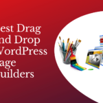 6 Best Drag And Drop Page Builders For WordPress in 2021