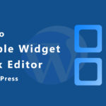 How to Disable Widget Block Editor (Gutenberg) in WordPress? » Your Blog Coach
