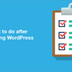 15 Things to Check after Installing WordPress