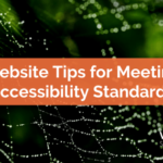 Website Tips for Meeting Accessibility Standards