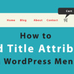 How to Add Title Attribute in WordPress Menu?