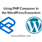 New Tutorial: Using PHP Composer in the WordPress Ecosystem
