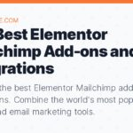 The Best Elementor Mailchimp Add-ons and Integrations