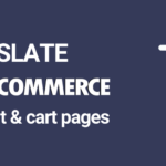 How to Translate WooCommerce Checkout Page and Cart Page (Easy)