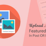 Upload Multiple Featured Images in a Post OR Page